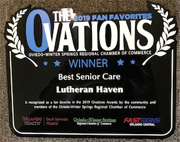 "Lutheran Haven received  the 2019 Ovations Award for ""Best Senior Care"" by the Oviedo-Winter Springs Chamber of Commerce"